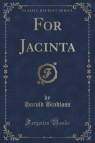 For Jacinta (Classic Reprint)