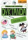 Szkoła na szóstkę Dyktanda na ó/u