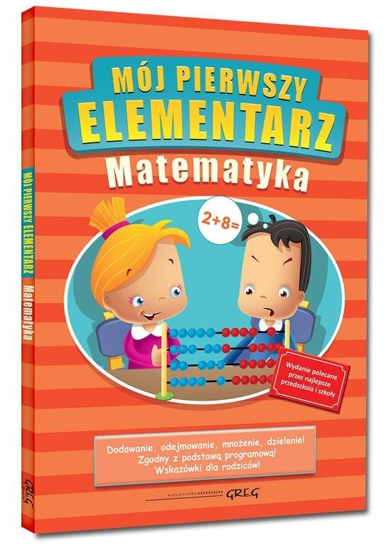 Mój pierwszy elementarz - matematyka Kurdziel Marta