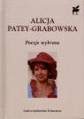 Poezje wybrane Alicja Patey-Grabowska Alicja Patey-Grabowska