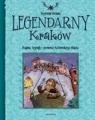 Legendarny Kraków
