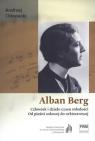 Alban Berg Człowiek i dzieło czasu młodości