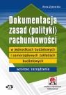 Dokumentacja zasad (polityki) rachunkowości wzorce zarządzeń wewnętrznych wg Szaruga Katarzyna, Seredyński Roman