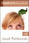 A Crocodile for His Sweetheart