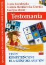 Testomania Testy kompetencyjne dla szóstoklasistów