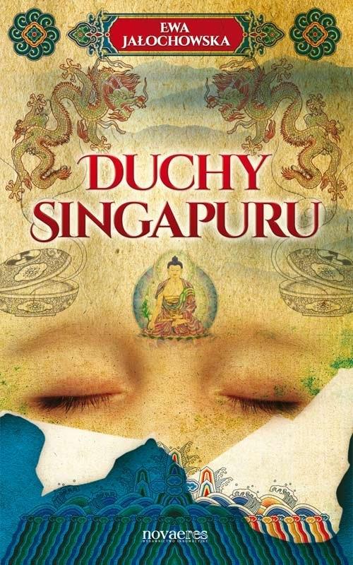 Duchy Singapuru Jałochowska Ewa