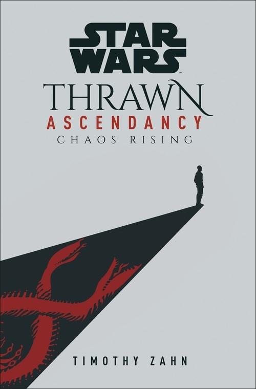 Star Wars: Thrawn Ascendancy Zahn Timothy