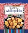 Polska kuchnia regionalna. Kuchnia wielkopolska (Uszkodzona okładka)