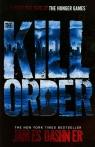 The Kill Order  Dashner James