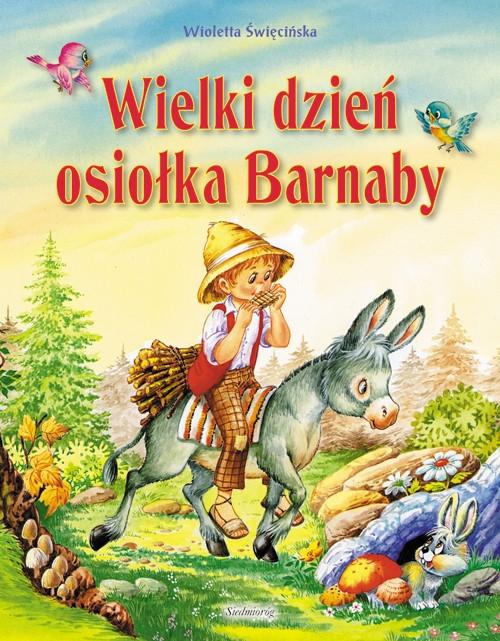 Wielki dzień osiołka Barnaby Święcińska Wioletta