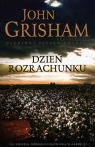 Dzień rozrachunku Grisham John