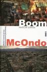 Boom i McOndo Wokół nowej prozy hispanoamerykańskiej Sarna Marcin