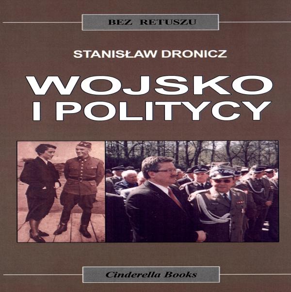 Wojsko i politycy Stanisław Dronicz