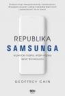 Republika Samsunga Azjatycki tygrys który podbił świat technologii