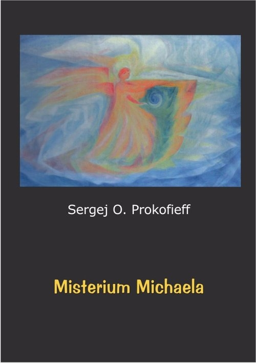 Misterium Michaela Prokofieff Sergej