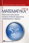 Matematyka Część 4 Równania różniczkowe Funkcje zmiennej zespolonej Leksiński Wacław, Żakowski Wojciech