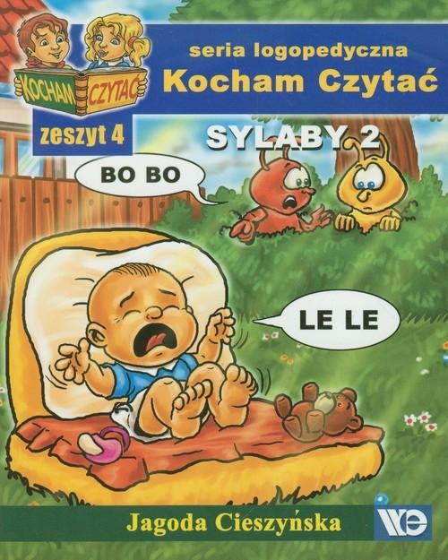 Kocham Czytać Zeszyt 4 Sylaby 2 Cieszyńska Jagoda
