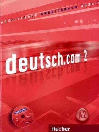 Deutsch.com 2 GIM Ćwiczenia. Język niemiecki Sara Vicente, Carmen Cristache, Gerhard Neuner