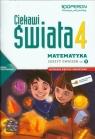 Ciekawi świata 4 Matematyka Zeszyt ćwiczeń Część 2