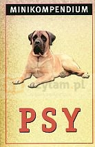 Minikompendium. Psy Piotr Warsiński (red.)