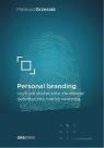 Personal branding, czyli jak skutecznie zbudować autentyczną markę osobistą Mateusz Grzesiak