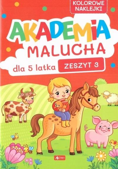 Akademia Malucha dla 5-latka zeszyt 3 praca zbiorowa