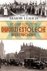 Kraków i Galicja Dzieszyński Ryszard