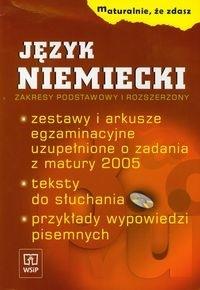 Maturalnie, że zdasz. Język niemiecki zakresy podstawowy i rozszerzony + CD Łuniewska Krystyna, Wąsik Zofia