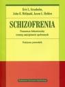 Schizofrenia. Poznawczo-behawioralny trening umiejętności społecznych.