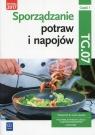 Sporządzanie potraw i napojów. Kwalifikacja HGT.02 / TG.07. Część 1. Zienkiewicz Marzanna