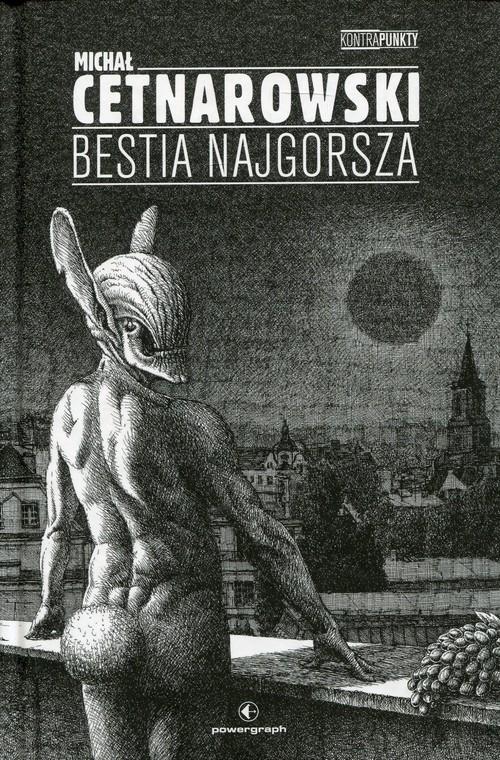 Bestia najgorsza Cetnarowski Michał