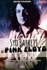 Syd Barrett i Pink Floyd Mroczny świat