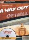 A way out of hell Angielski kryminał z ćwiczeniami + CD mp3 Poziom B1-B2 Tudor-Hart Timothy