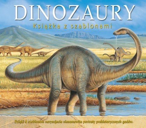 Dinozaury Książka z szablonami Zarawska Patrycja