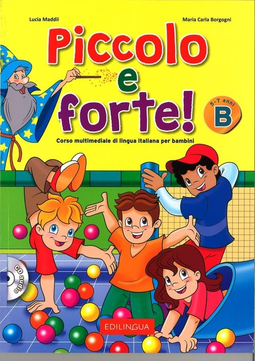 Piccolo e forte! B Podręcznik + CD Lucia Maddii, Maria Carla Borgogni