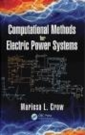 Computational Methods for Electric Power Systems Mariesa Crow