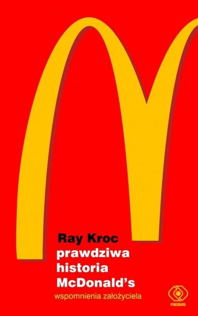 Prawdziwa historia McDonald's. Ray Kroc