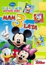 Klub Przyjaciół Myszki Miki Mam 3 lata Disney Junior