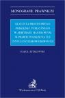 Klauzula procesowego porządku publicznego w arbitrażu handlowym w prawie polskim na tle innych syste