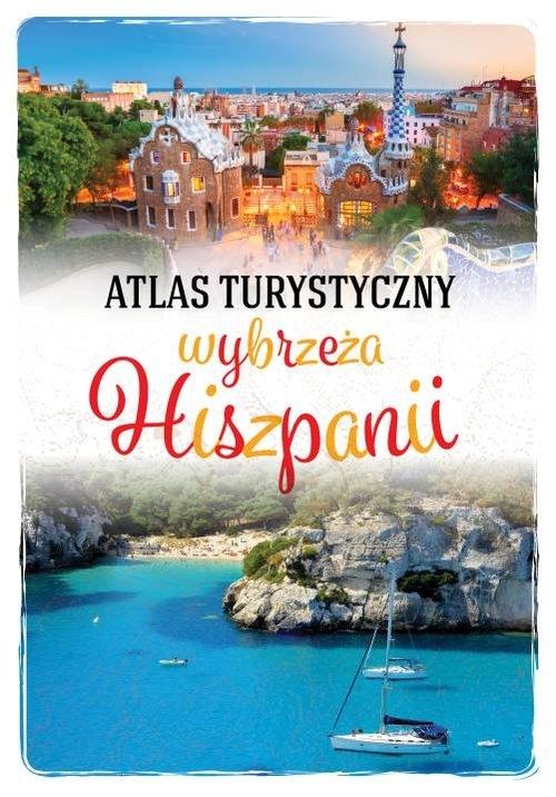 Atlas turystyczny wybrzeża Hiszpanii Zralek Peter