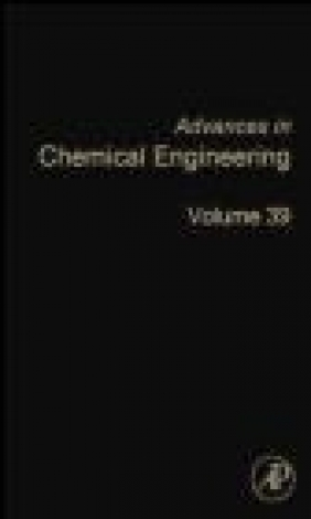 Advances in Chemical Engineering: Vol. 39 D. H. West