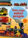 Wielka księga wielkich pociągów