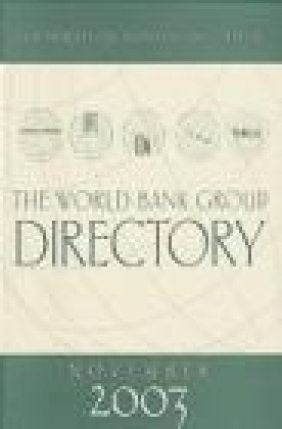 World Bank Group Directory November 2003 World Bank Group,  World Bank Group,  World Bank Group