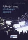 Aplikacje i usługi a technologie sieciowe tw. Kaczmarek S. , Krawczyk H.
