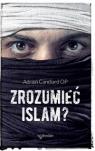 Zrozumieć islam? Candiard Adrien