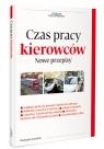 Czas pracy kierowców Nowe przepisy Kowalski Radosław
