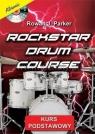 Rockstar Drum Course + CD Rowaj J. Parker