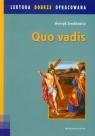 Quo Vadis Lektura dobrze opracowana Powieść z czasów Nerona Sienkiewicz Henryk