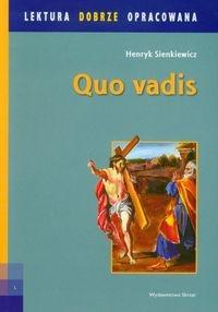 Quo Vadis Lektura dobrze opracowana Sienkiewicz Henryk