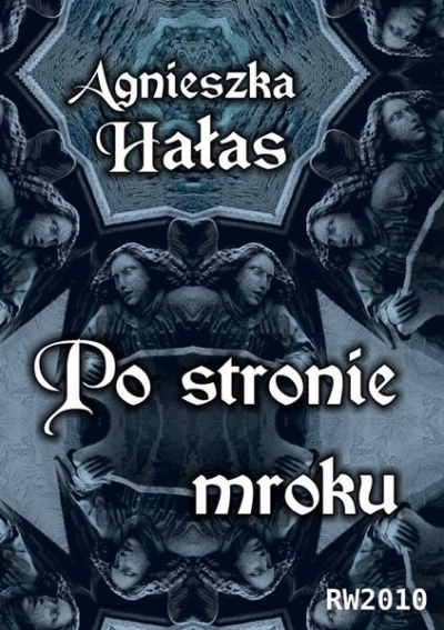 Po stronie mroku Halas Agnieszka